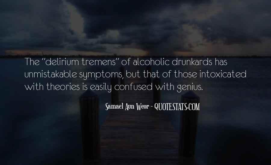 Quotes About Delirium #11485
