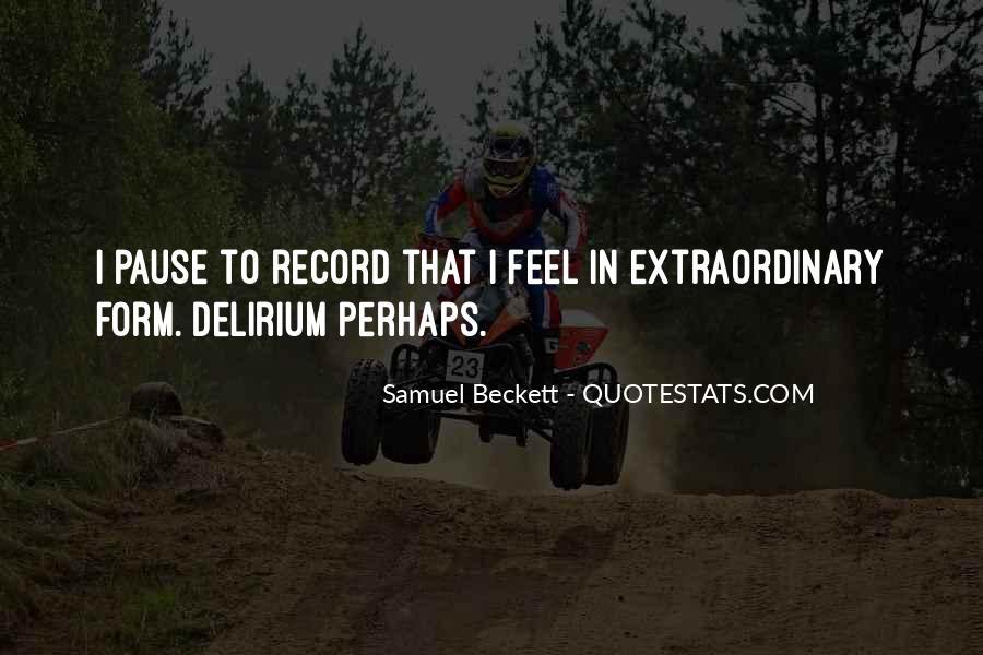Quotes About Delirium #150397