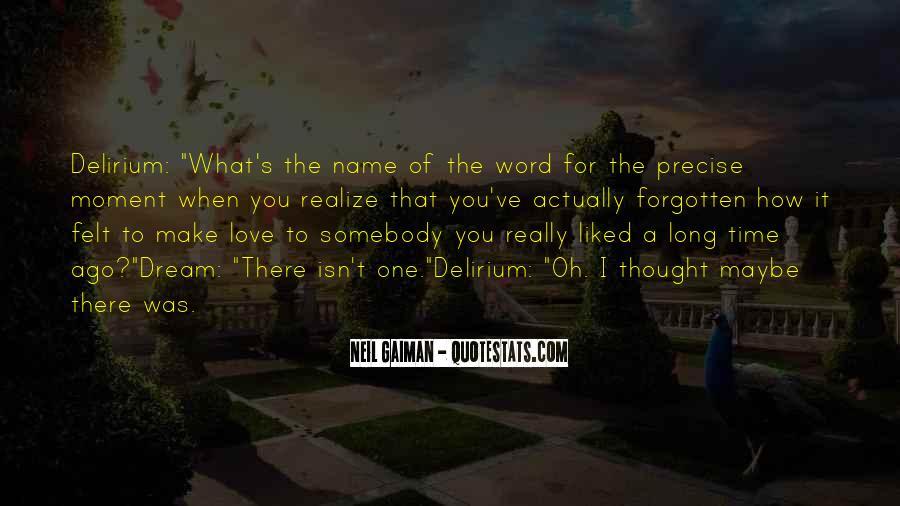 Quotes About Delirium #26542