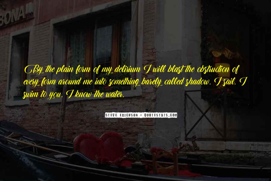 Quotes About Delirium #35968