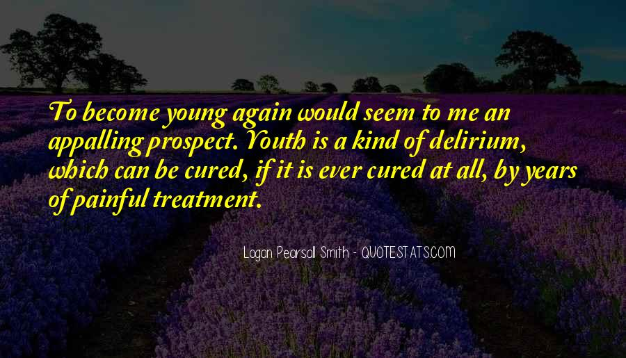 Quotes About Delirium #38092
