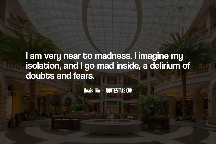 Quotes About Delirium #418193
