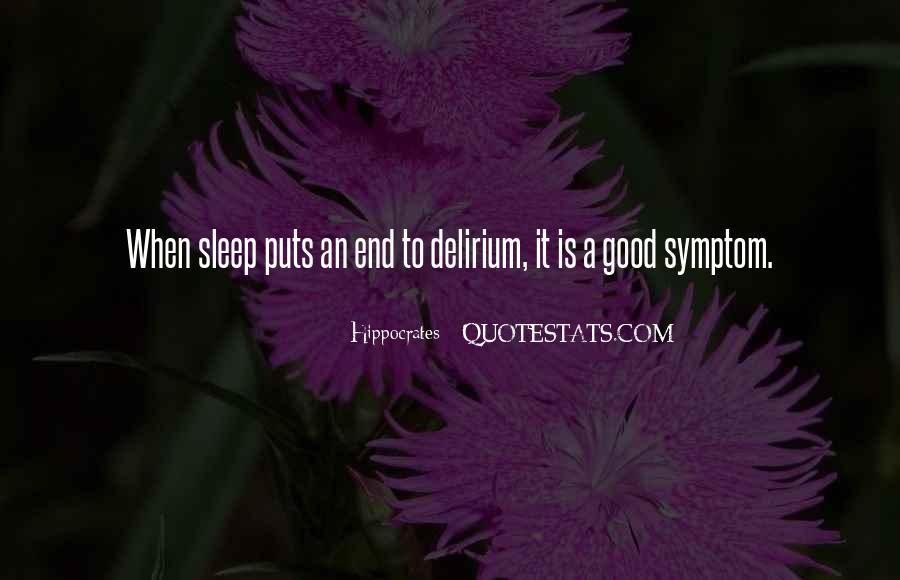 Quotes About Delirium #513289