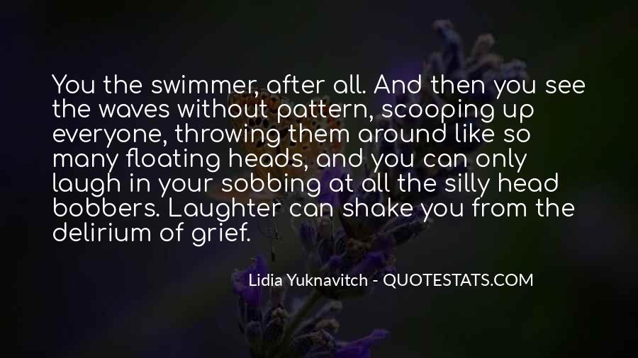 Quotes About Delirium #54675