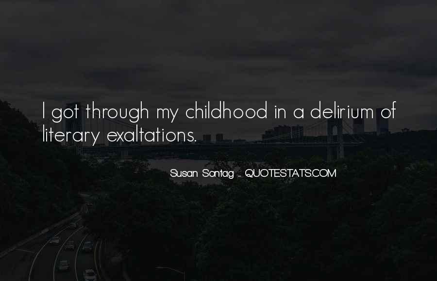 Quotes About Delirium #618987