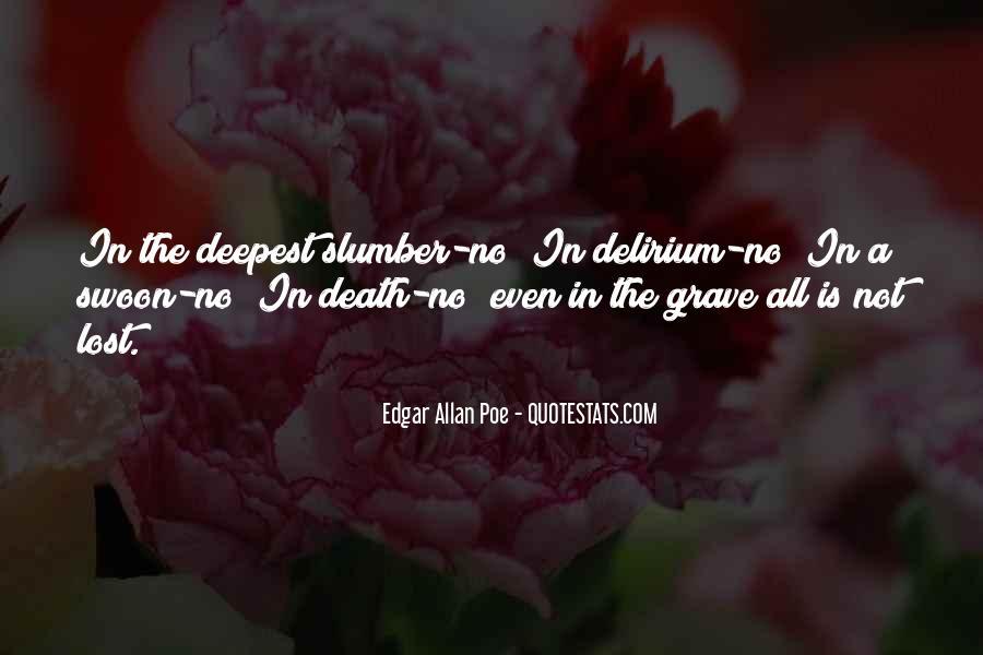 Quotes About Delirium #685531