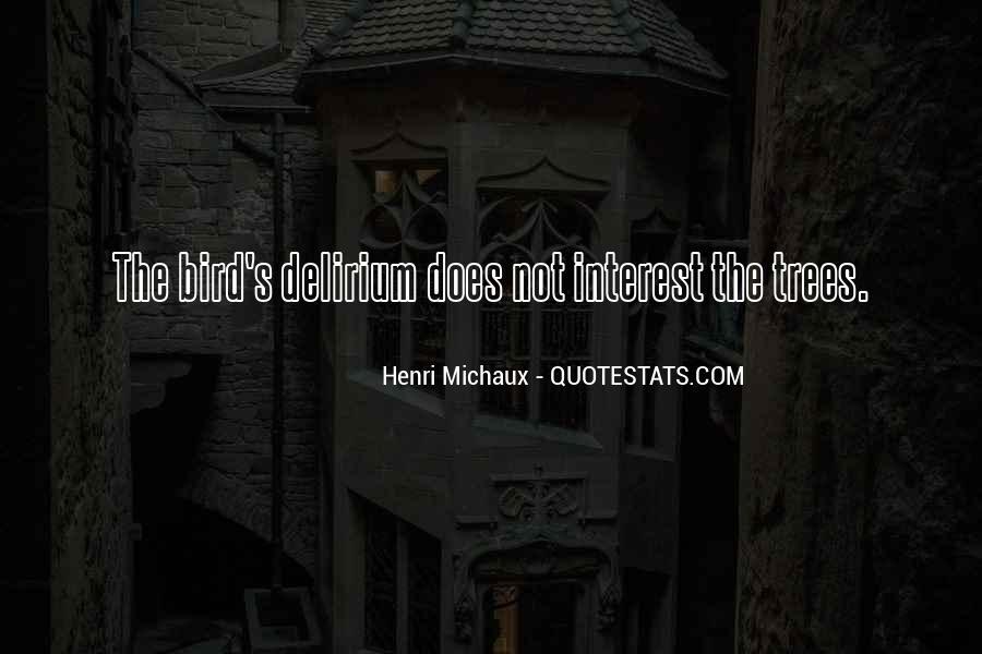 Quotes About Delirium #758875