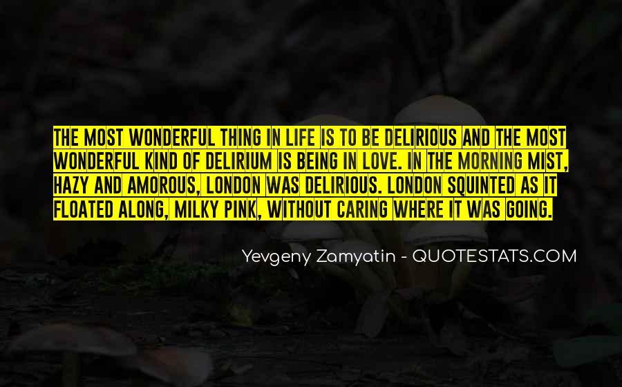 Quotes About Delirium #759234