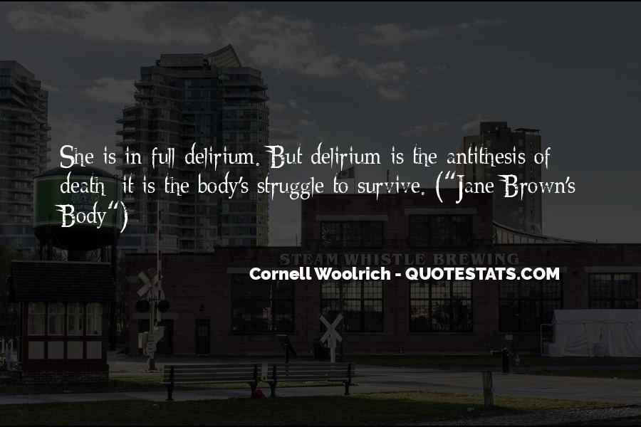 Quotes About Delirium #782713