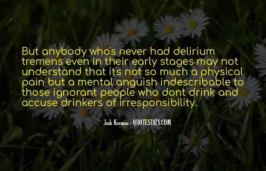 Quotes About Delirium #788284