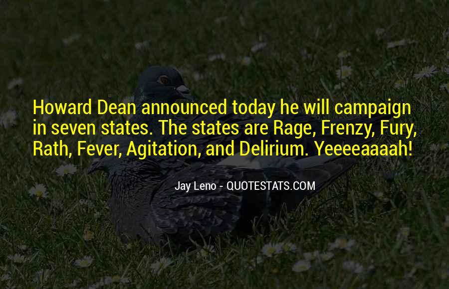 Quotes About Delirium #982266