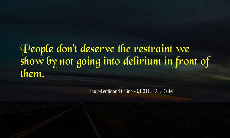 Quotes About Delirium #986772