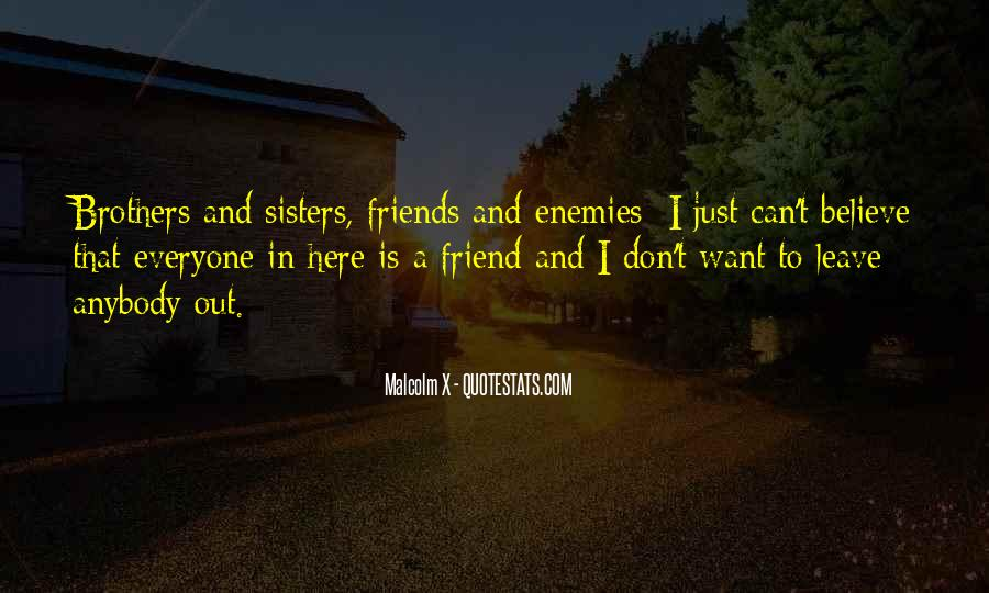 Quotes About Sisters And Friends #1266410