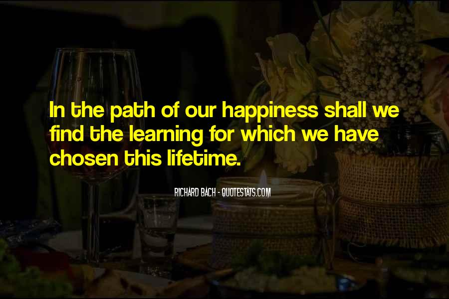 Quotes About Lifetime Happiness #10498