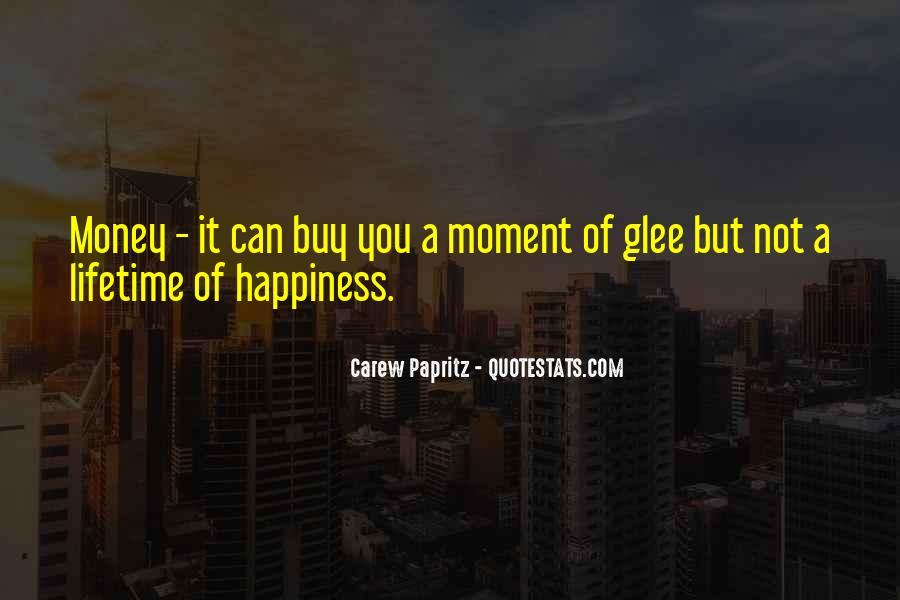 Quotes About Lifetime Happiness #1443258