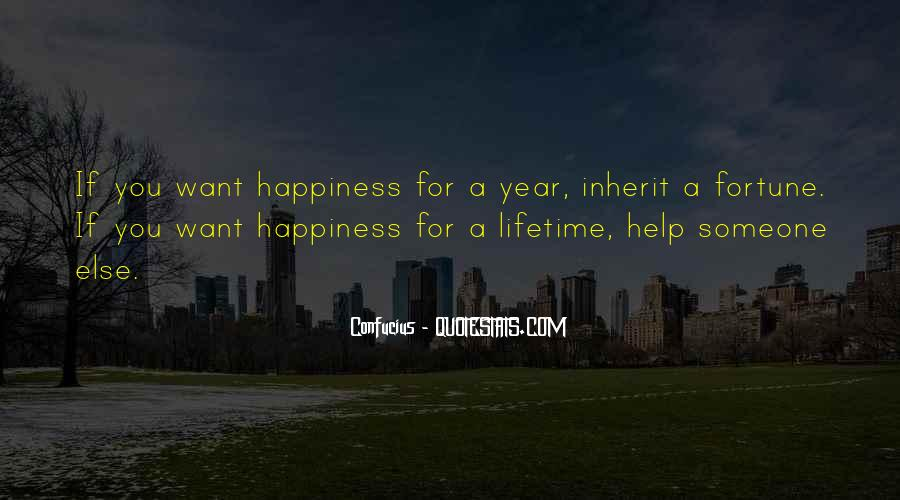 Quotes About Lifetime Happiness #481374
