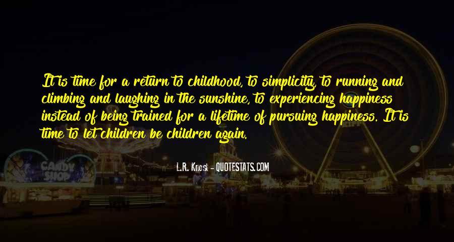 Quotes About Lifetime Happiness #674242