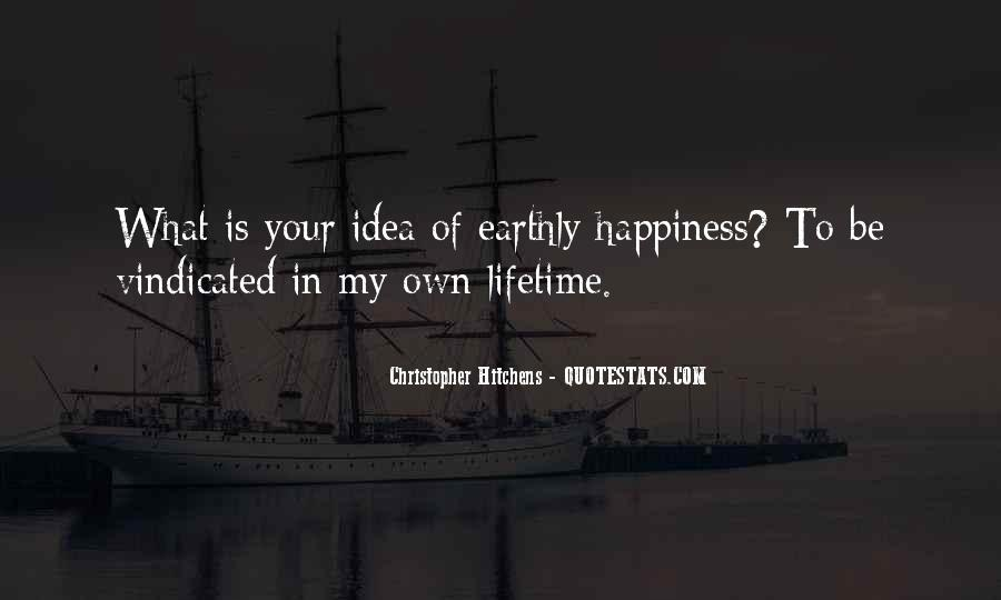 Quotes About Lifetime Happiness #923761