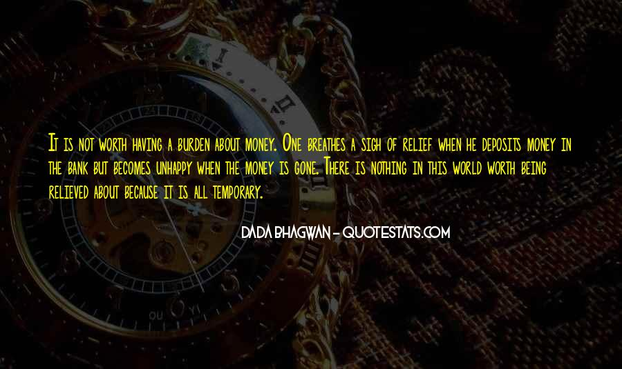 Quotes About He Is Not Worth It #1699743