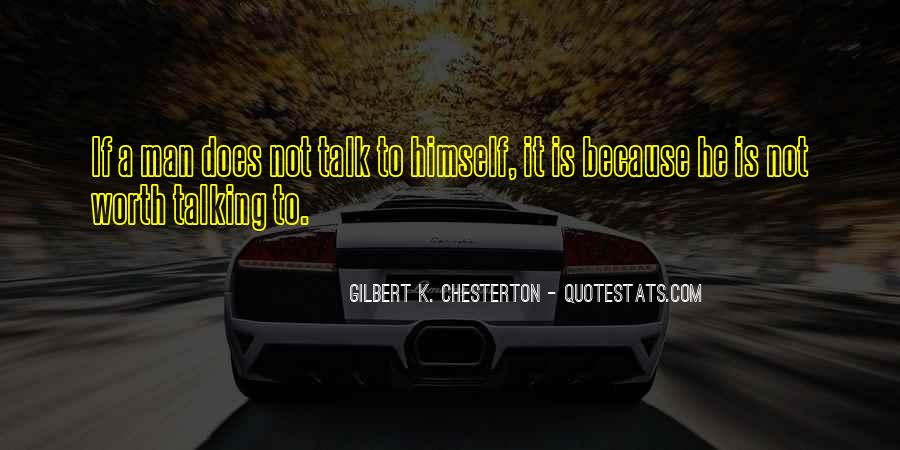 Quotes About He Is Not Worth It #322877