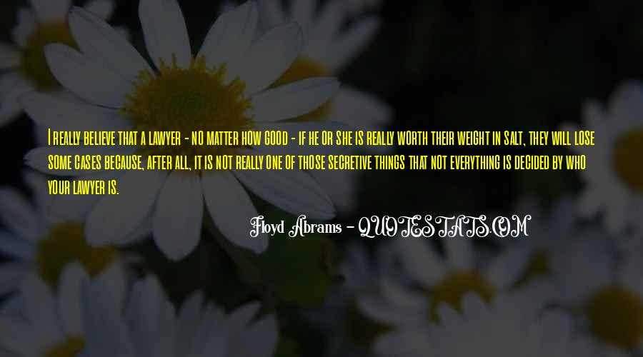 Quotes About He Is Not Worth It #507515