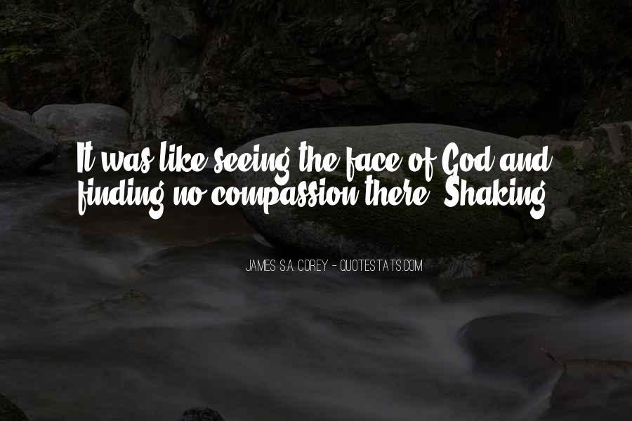 Quotes About Seeing The Face Of God #621811