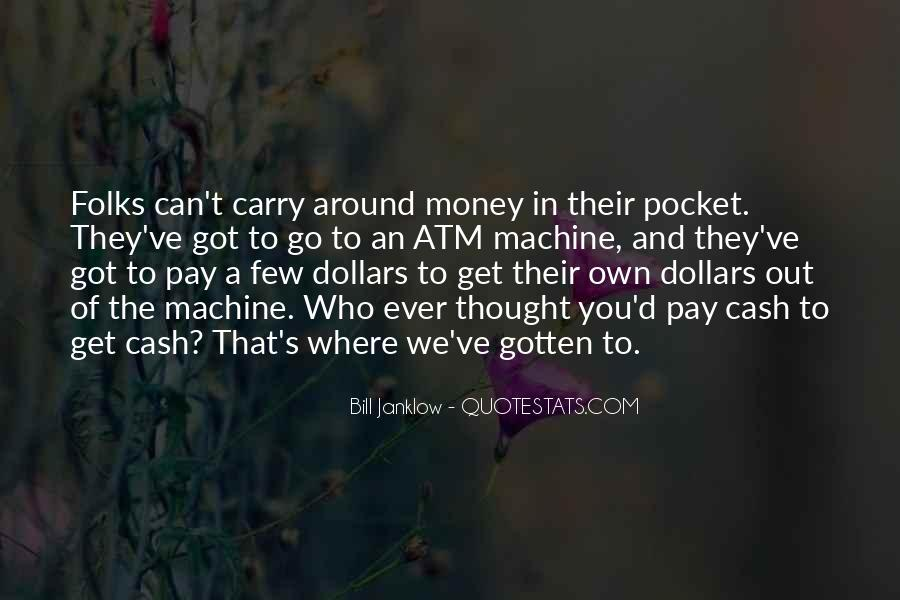 Quotes About Pocket Money #1012114