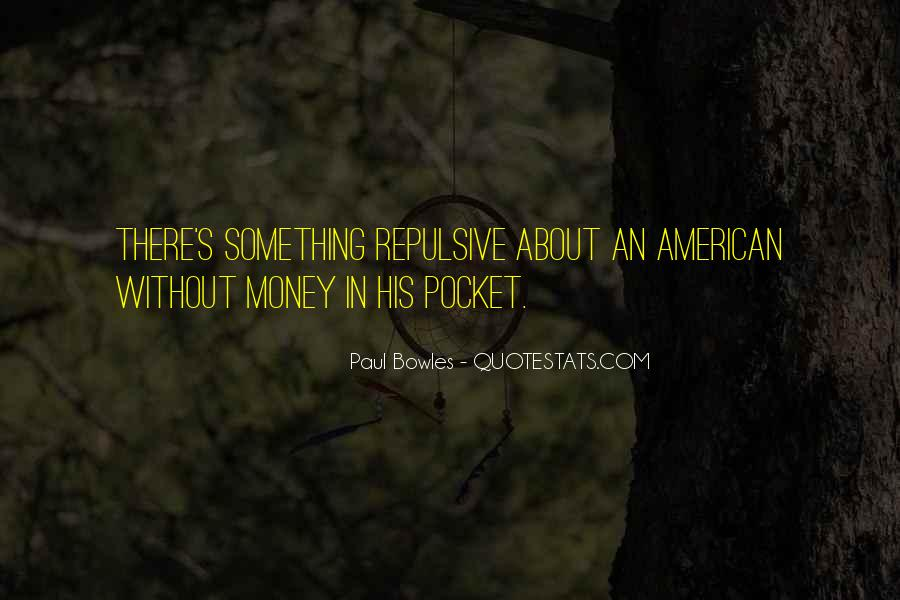 Quotes About Pocket Money #1314603