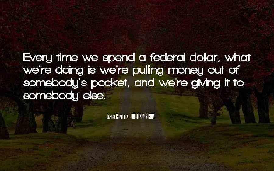 Quotes About Pocket Money #1462584