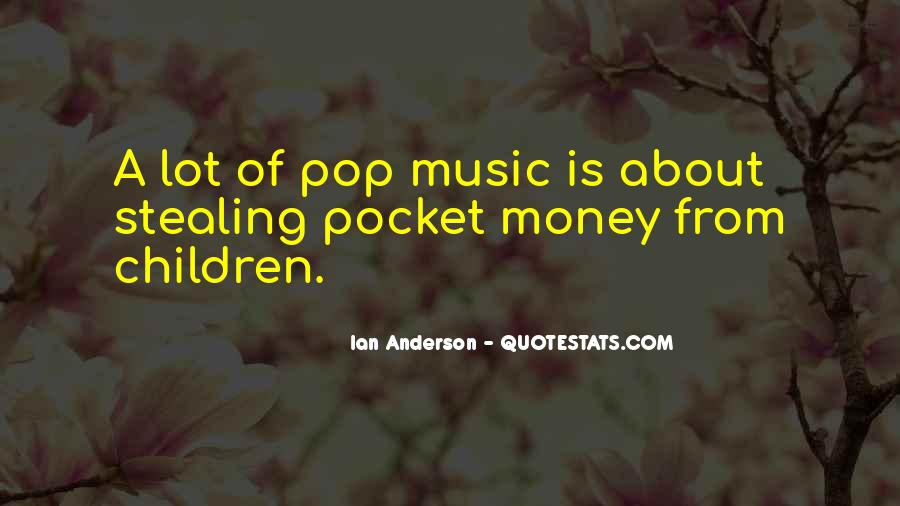 Quotes About Pocket Money #1599625