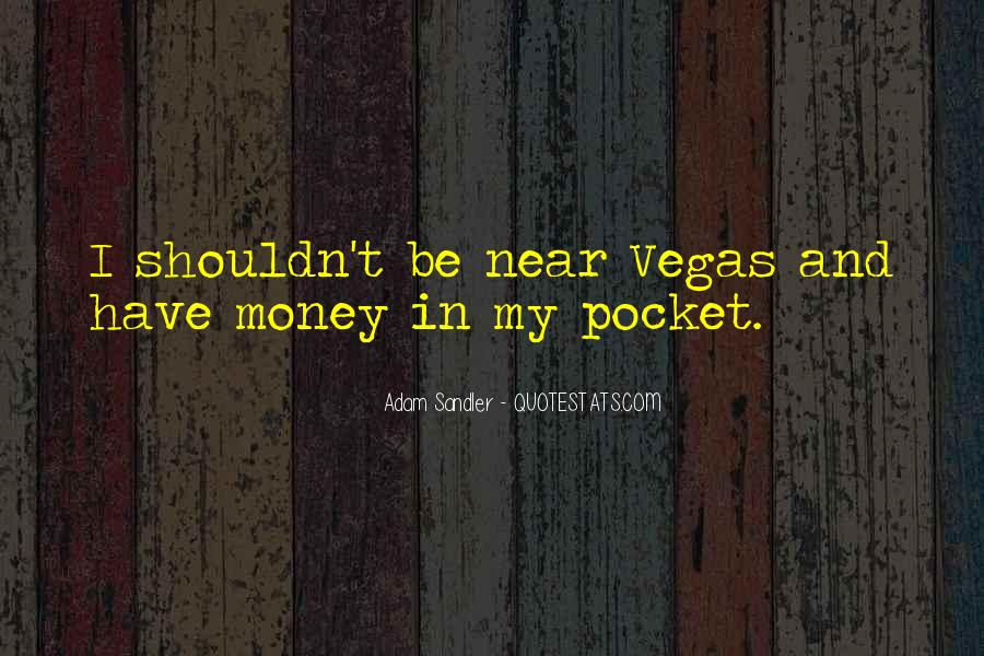 Quotes About Pocket Money #996407
