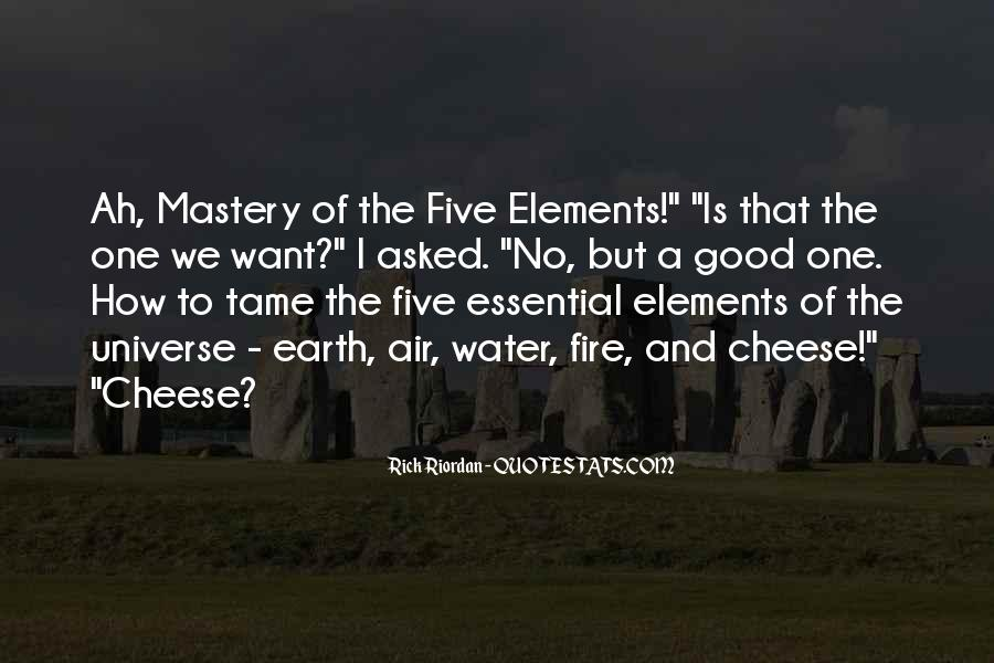 Quotes About Five Elements #740286