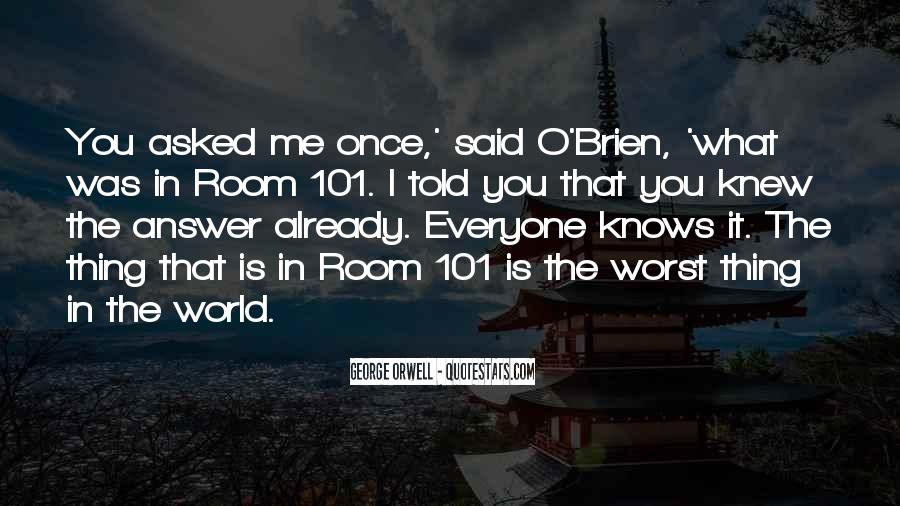 Quotes About Room 101 #407289