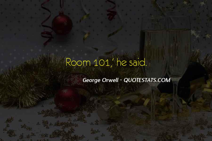 Quotes About Room 101 #75750