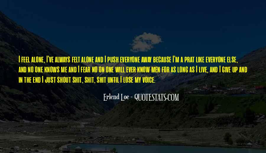 Quotes About No One Knows Me #1282561