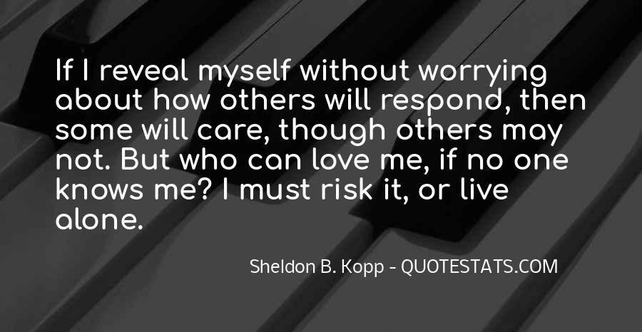 Quotes About No One Knows Me #1460870