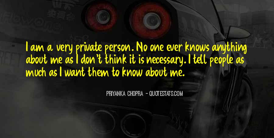 Quotes About No One Knows Me #1540977
