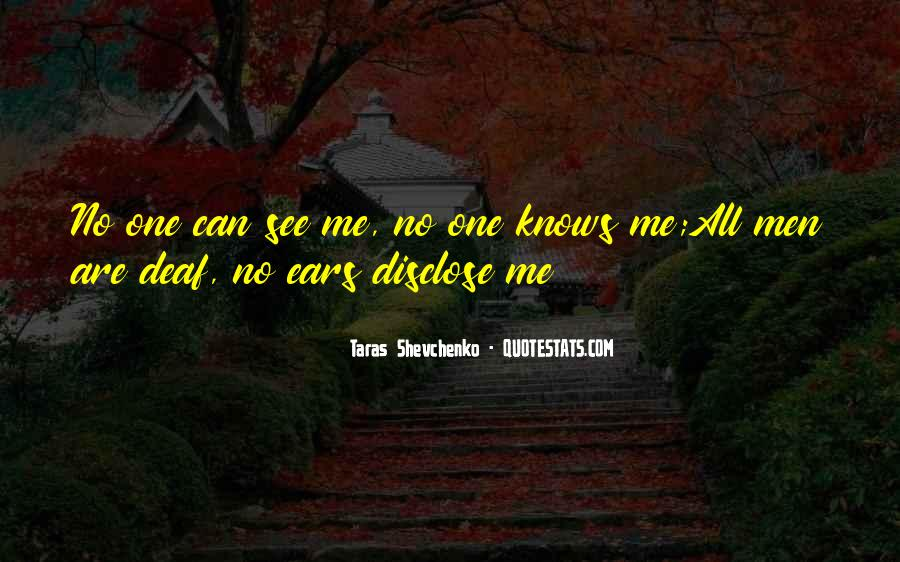 Quotes About No One Knows Me #1743999