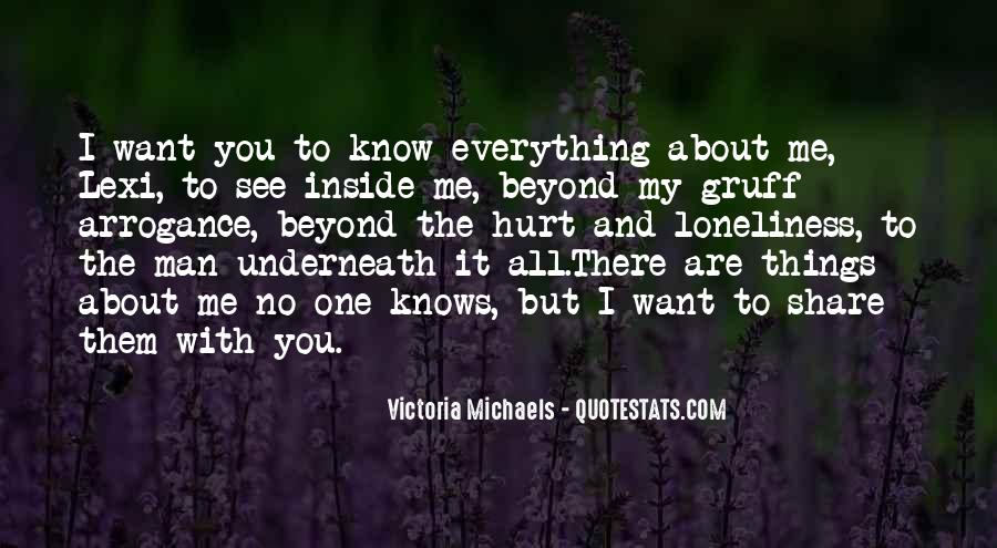 Quotes About No One Knows Me #223874