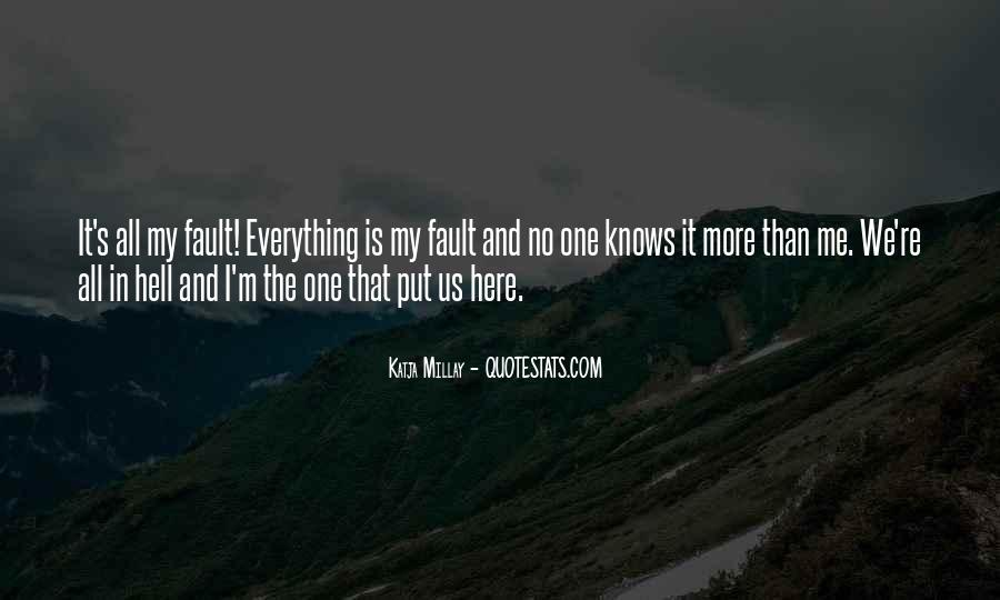 Quotes About No One Knows Me #701894