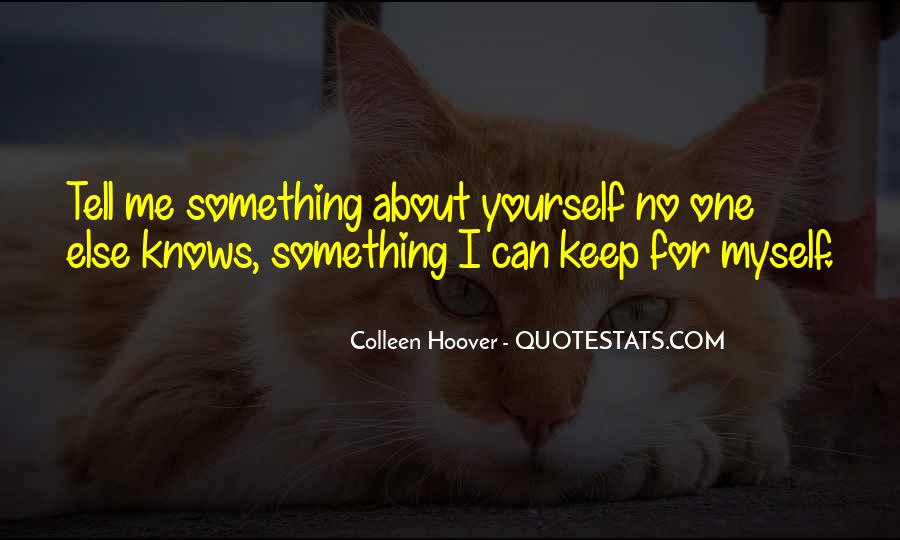 Quotes About No One Knows Me #970829