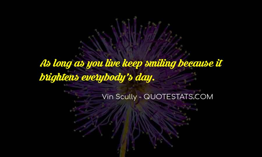 Quotes About Smiling Because Of You #544151