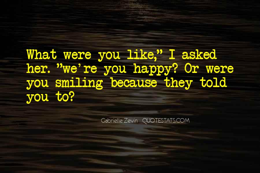 Quotes About Smiling Because Of You #824801