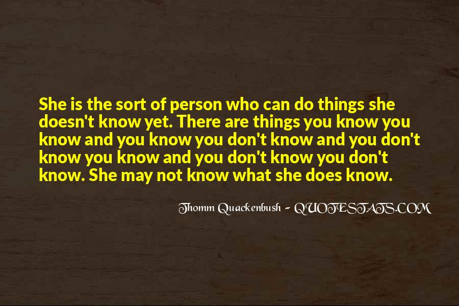 Quotes About Not Really Knowing A Person #56393