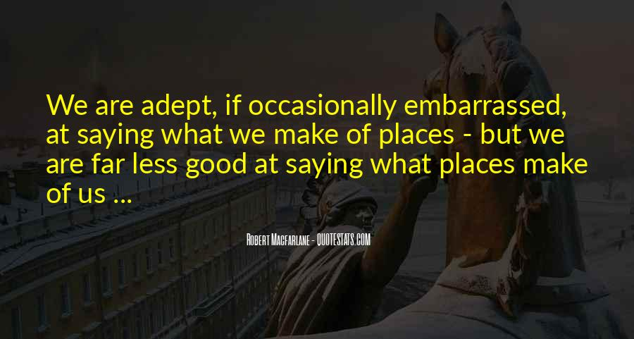 Quotes About Embarrassed #15060