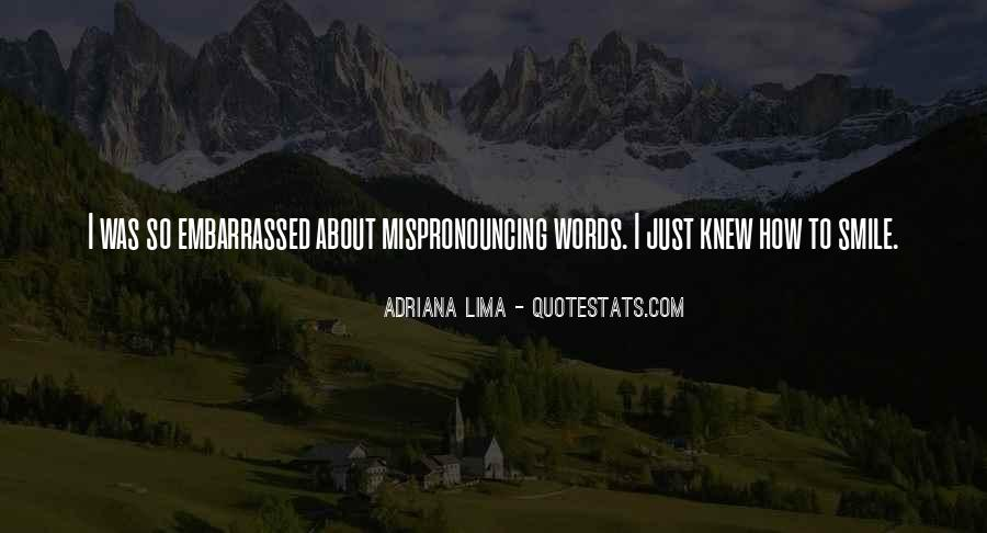 Quotes About Embarrassed #151655