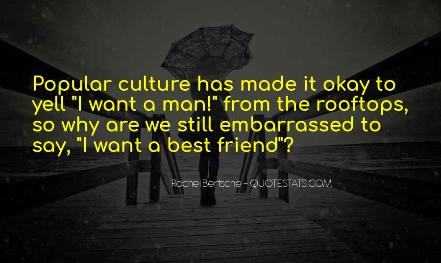 Quotes About Embarrassed #178458