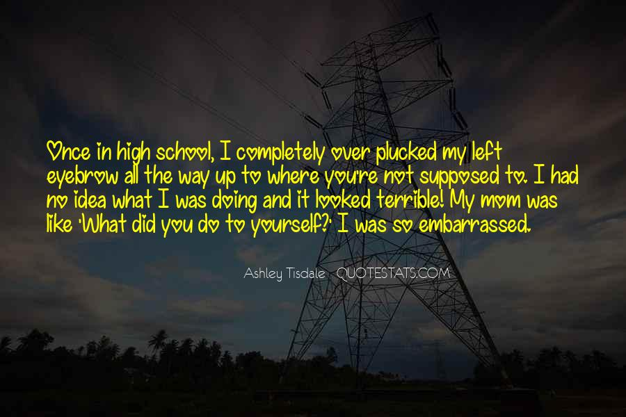 Quotes About Embarrassed #182540