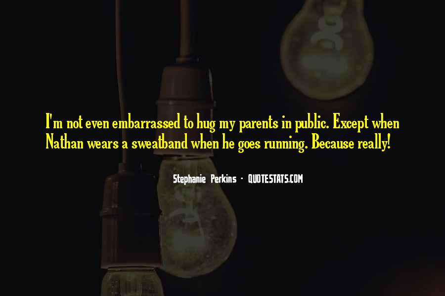 Quotes About Embarrassed #184244