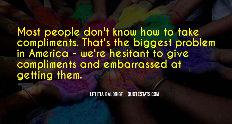 Quotes About Embarrassed #61050